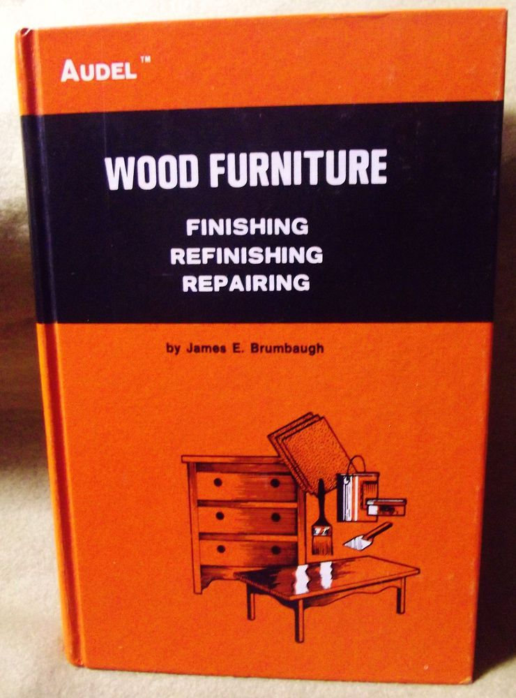#Wood #Furniture Repair Refinishing Finishing #Book James Brumbaugh Vintage  1974