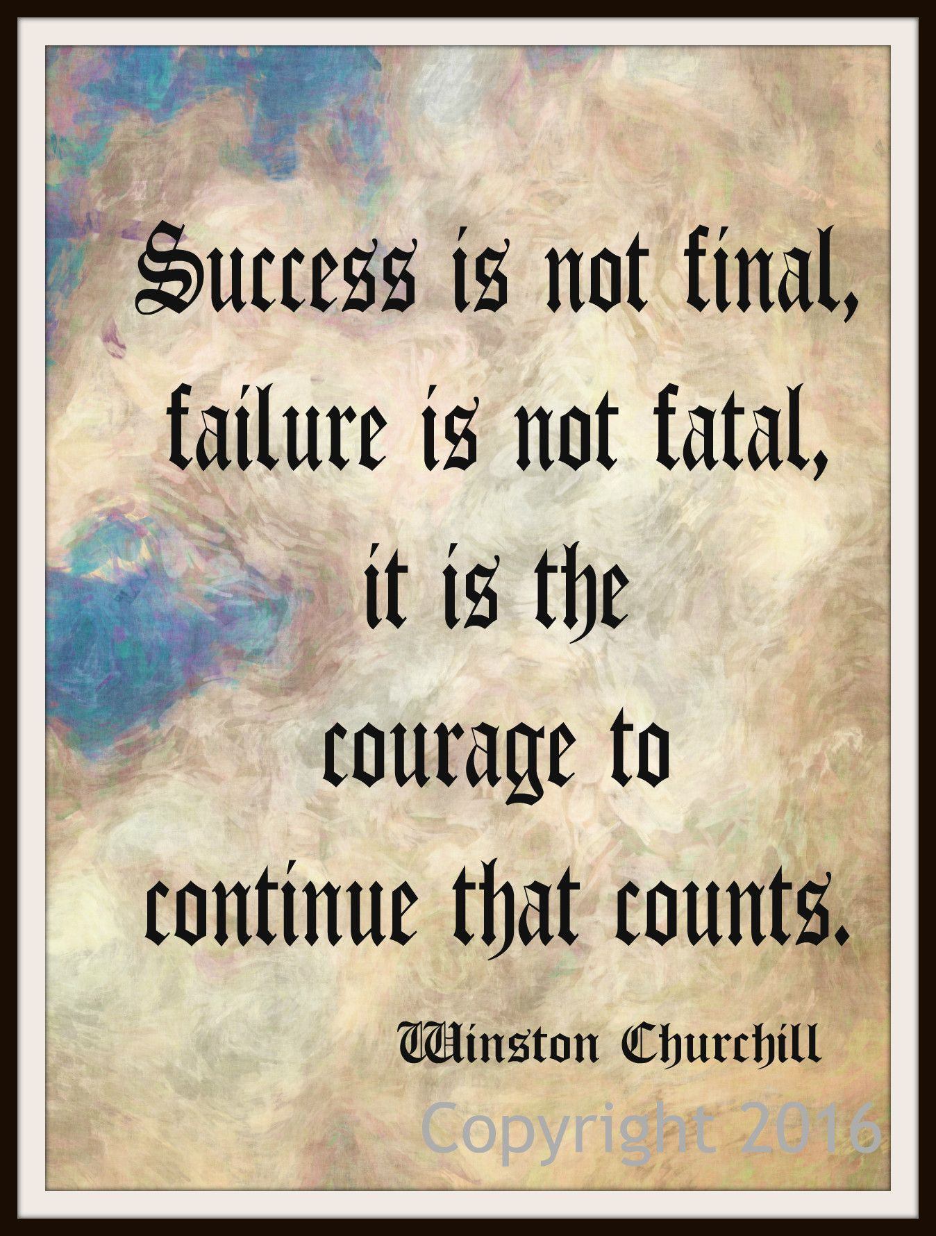"Winston Churchill Love Quotes Motivational Art Print ""success Is Not Final"" Churchill Quote"