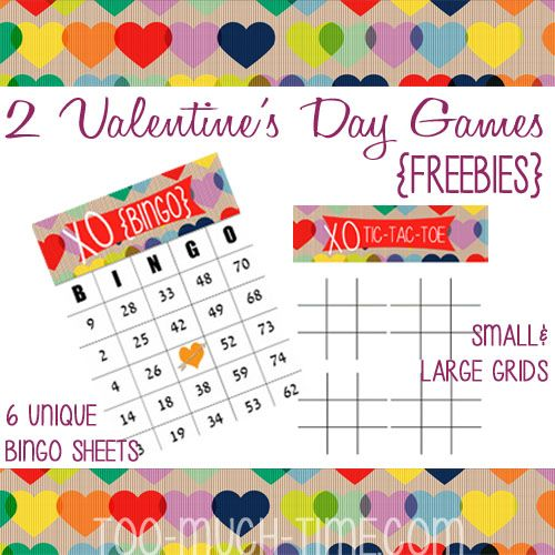2 valentines games bingo and tic tac toe free printables from too much time on my - Free Valentine Games