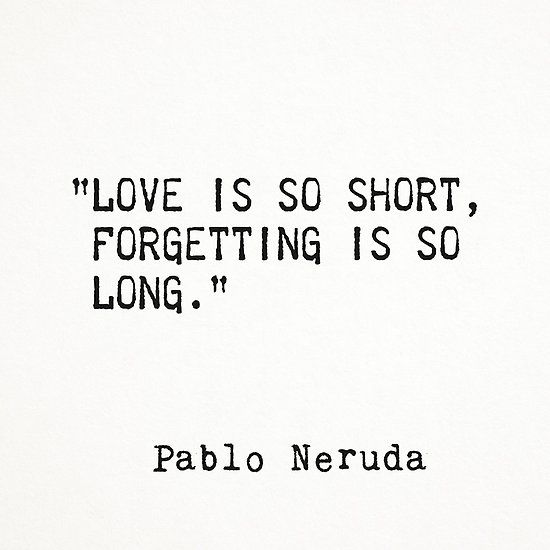 ' Pablo Neruda quote about love' by Epicpaper  store