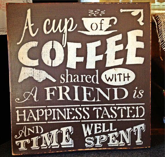 Citaten Koffie English : Coffee shared with friend hart voor koffie pinterest