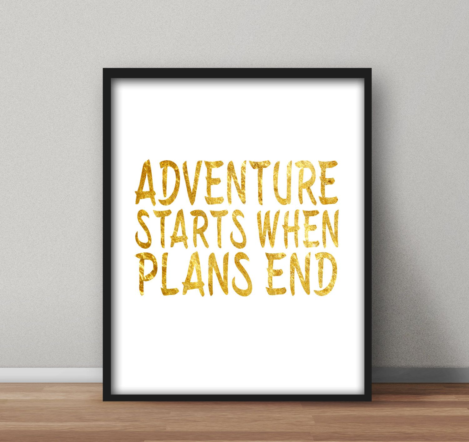 Instant Printable Wall Art \'Adventure Starts When Plans End\' in ...