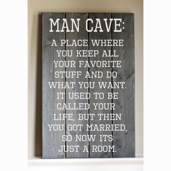 Man Cave Must Haves Every Needs To Have A E Or Small That He Can Call His Own Your S Personal Does Not Room For