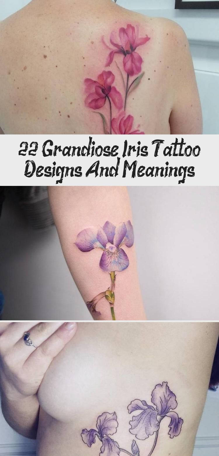 22 Grandiose Iris Tattoo Designs And Meanings in 2020
