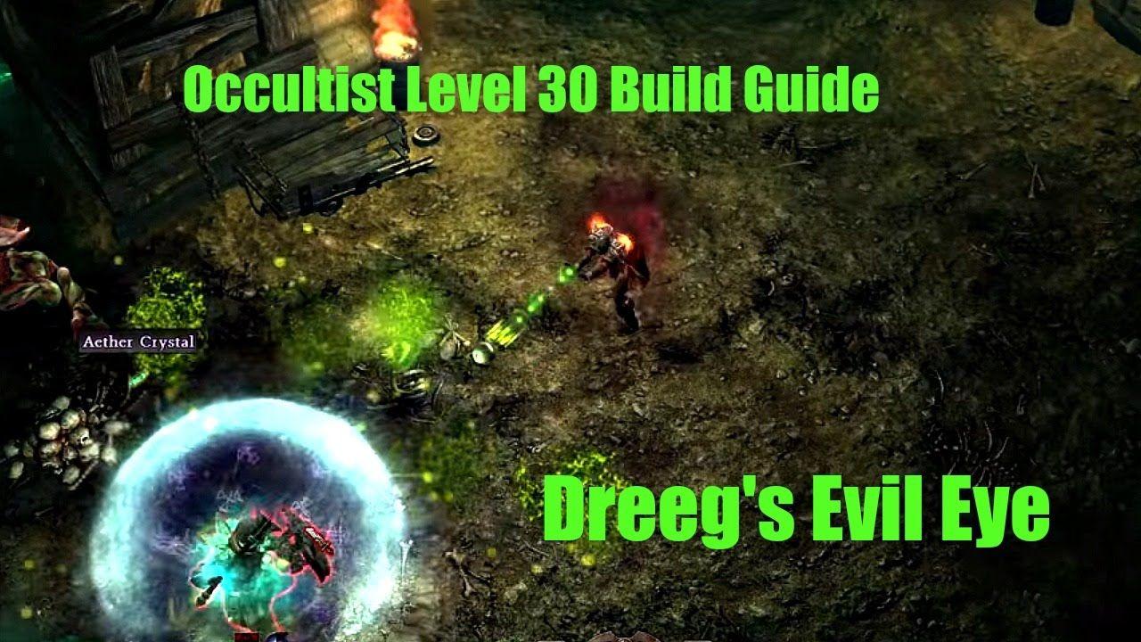 Grim Dawn - Occultist level 30 build guide | Grim Dawn Build