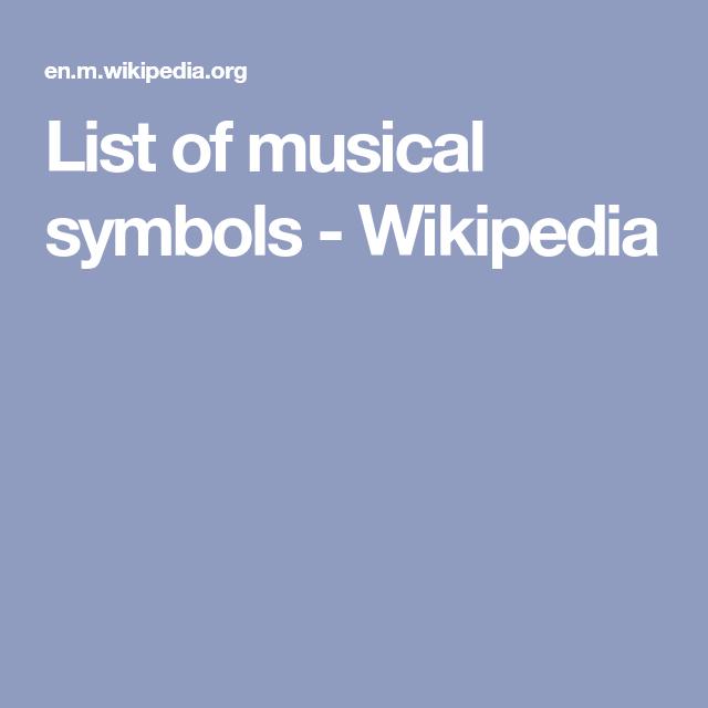 List Of Musical Symbols Wikipedia Tenor Saxophone Pinterest