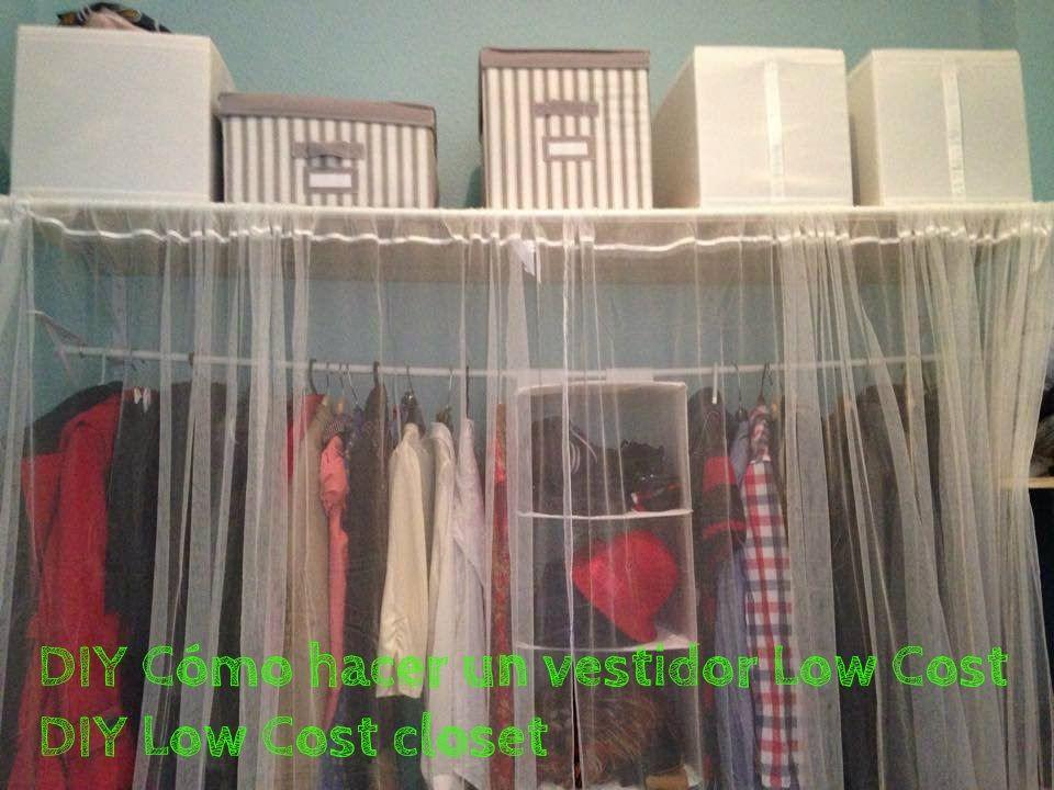 DIY Cómo hacer un vestidor Low Cost - DIY Low Cost closet | Ideas ...