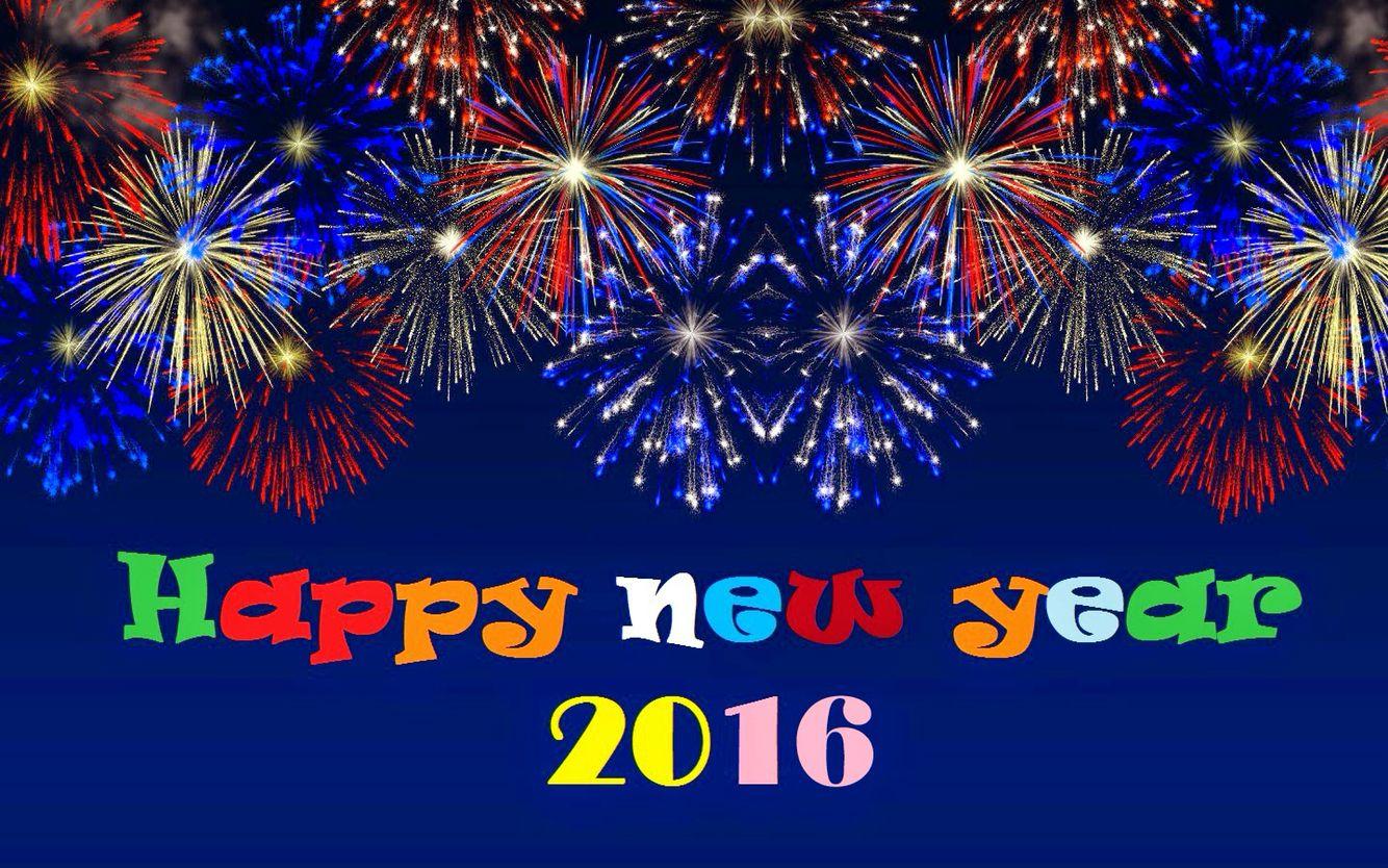 Happy New Year 2016 Happy New Year Images Happy New Year Photo New Year Wishes