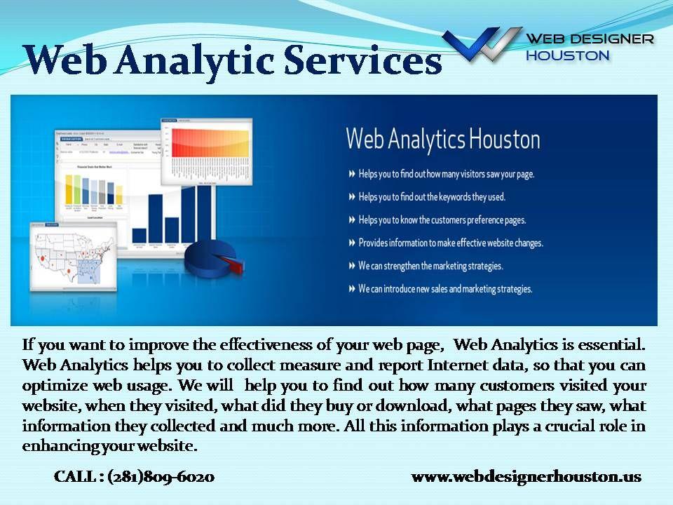 Web Analytic Services Web Designer Houston Offers You Web Analytic Services To Help You Ge Web Design Ecommerce Website Development Web Development Company