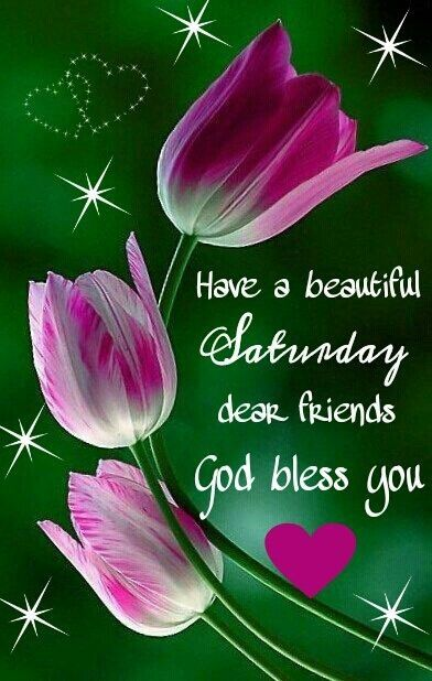Have A Beautiful Saturday Quotes Quote Morning Weekend Saturday