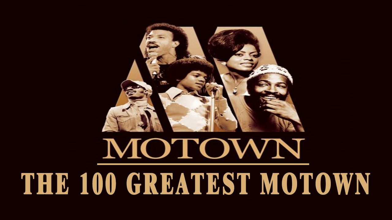 The 100 Greatest Motown Best Motown Songs Of All Time Vol 1 With