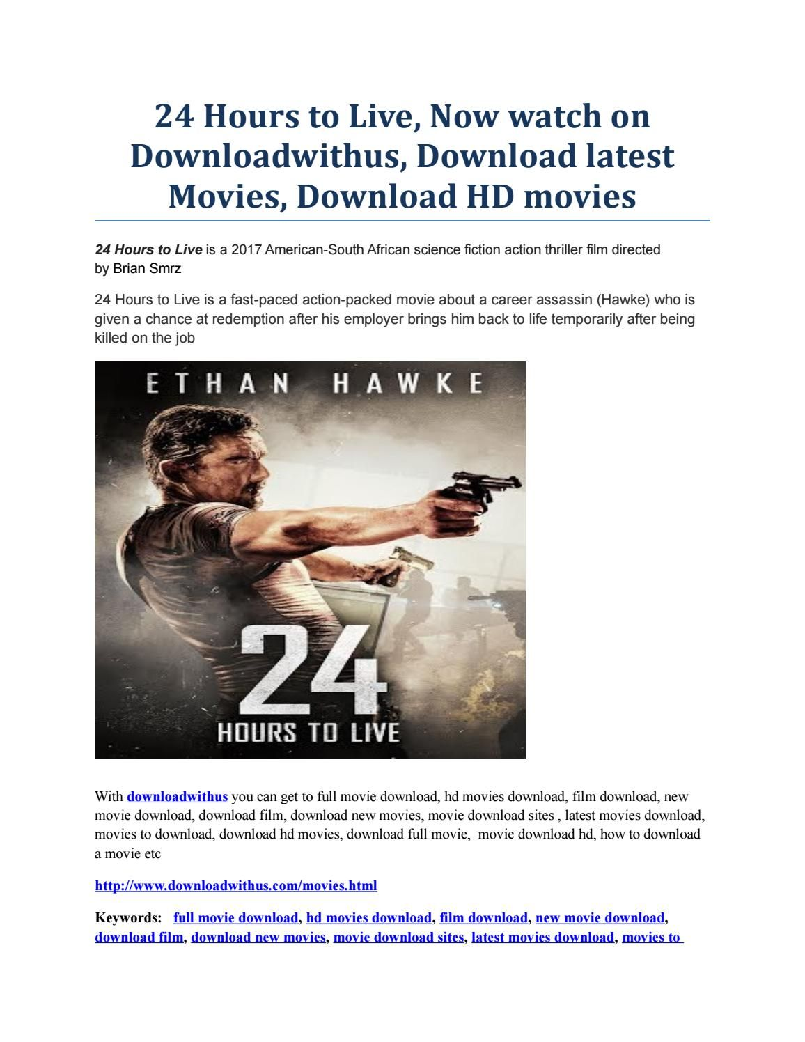 24 hours to live, now watch on downloadwithus, download latest