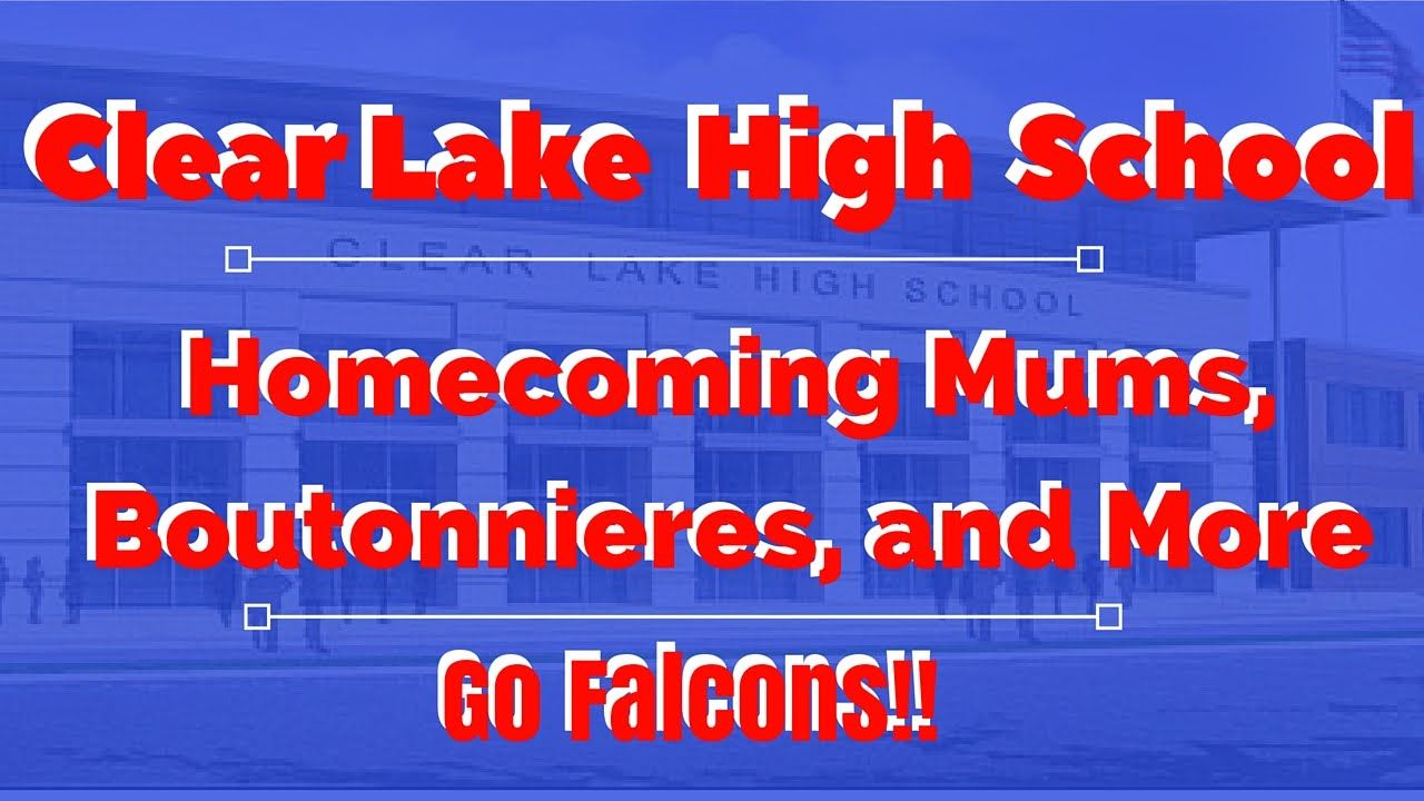 Clear Lake High School | Football Homecoming Mums, Boutonnieres, Flowers