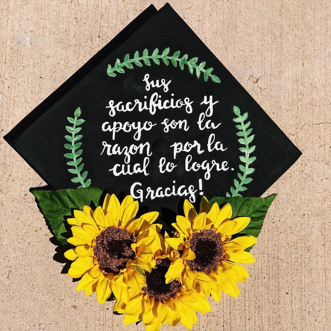 Sus Sacrificios Y Apoyo Son La Razon Por La Cual Lo Logre G College Graduation Cap Decoration Graduation Cap Decoration High School Graduation Cap Decoration