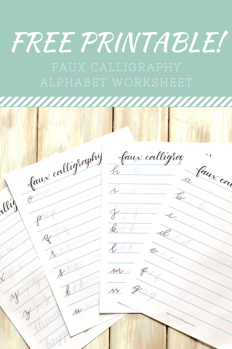 Faux Calligraphy 3 Simple Steps To Beautiful Script Lettering Scribbling Grace Learn Calligraphy Free Printables Hand Lettering Practice Sheets Hand Lettering Worksheet