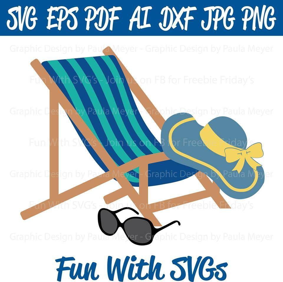 Beach Chair Beach Chairs Cricut Svg
