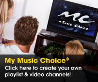 My Music Choice® With My Music Choice you're in control