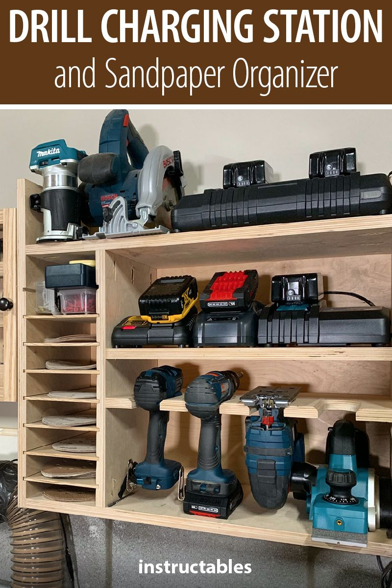 Diy Drill Charging Station And Sandpaper Organizer Woodworking Shop Plans Tool Storage Diy Woodworking Shop Layout