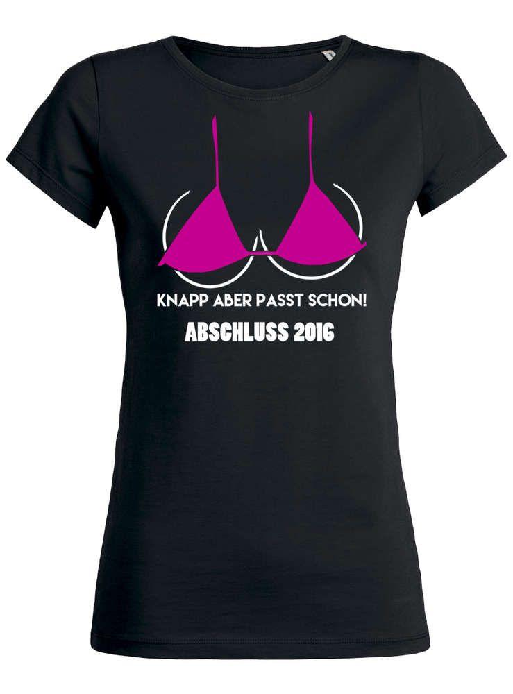Knapp aber passt schon Abschluss T Shirt für Mädels | Abi
