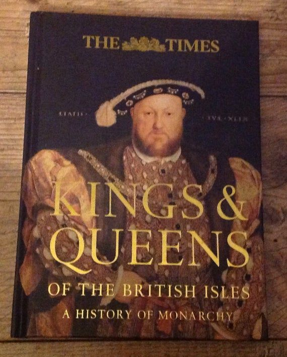 The Times Kings and Queens of the British Isles Book , British Royal History , Tudors , History Book #britishisles