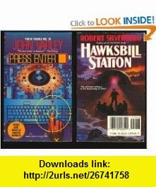 Hawksbill Station and Press Enter (Double Paperback) (9780812559484) Robert Silverberg, John Varley , ISBN-10: 0812559487  , ISBN-13: 978-0812559484 ,  , tutorials , pdf , ebook , torrent , downloads , rapidshare , filesonic , hotfile , megaupload , fileserve