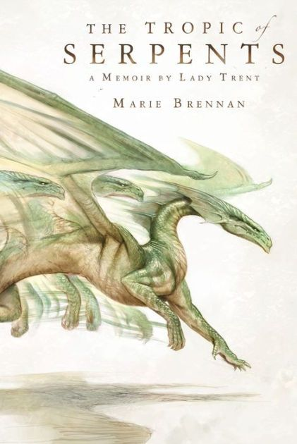 "Marie Brennan - ""The Tropic of Serpents"""