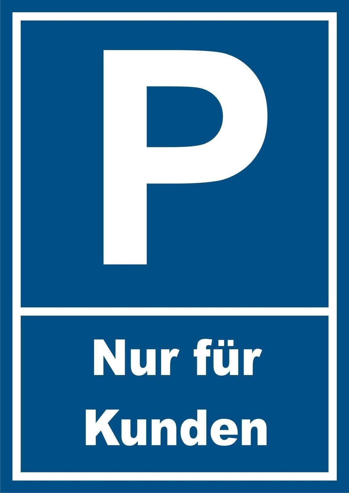 parkplatzschild nur f r kunden kunden parken parkplatz. Black Bedroom Furniture Sets. Home Design Ideas