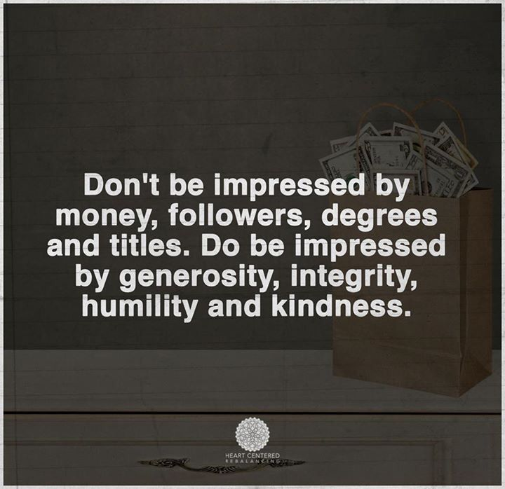 Money title mean nothing if you have no morals | Wisdom quotes, Millionaire  quotes, Humility