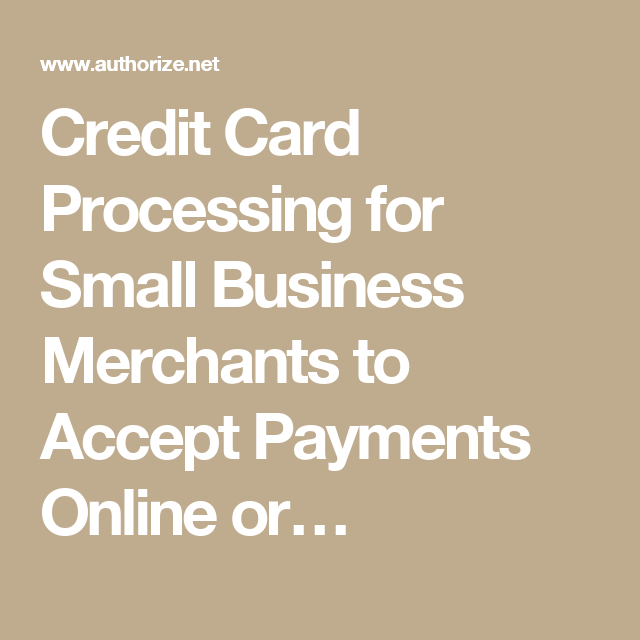 Credit card processing for small business merchants to accept credit card processing for small business merchants to accept payments online or reheart Gallery