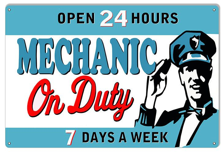 Open 24 Hours Mechanic On Duty Gas Station Sign 22 Gauge Etsy Mechanic Garage Art Signs