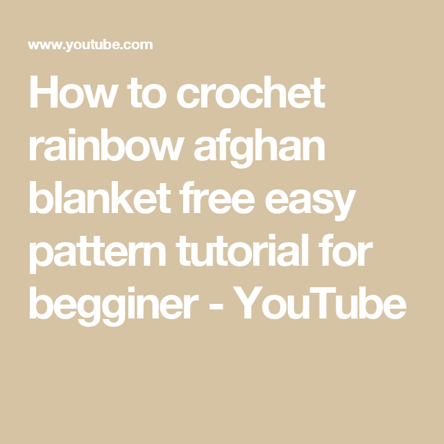 How to crochet rainbow afghan blanket free easy pattern tutorial for ...