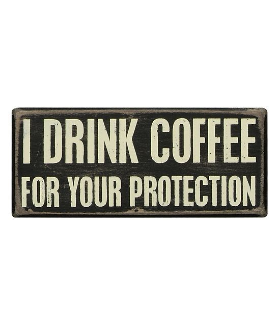 primitives by kathy i drink coffee box sign quotes coffee box