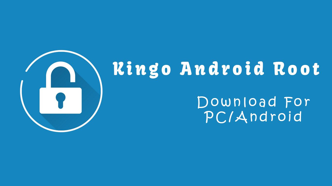 Download Kingo Android Root APK Shareit app, Play store