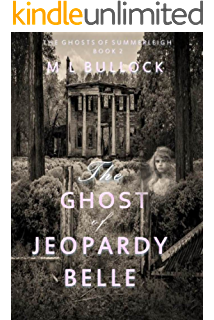 The Ghost Of Jeopardy Belle The Ghosts Of Summerleigh Book 2 Books Books To Read Book 1