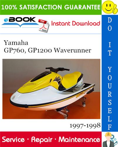 Yamaha Gp760 Gp1200 Waverunner Service Repair Manual 1997 1998 Download Repair Manuals Waverunner Yamaha