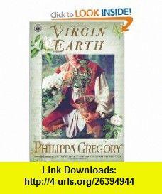 Virgin earth a novel earthly joys 9780743272537 philippa virgin earth a novel earthly joys a book by philippa gregory fandeluxe Epub