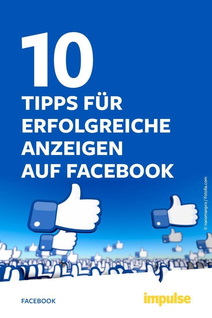 Tipps für Facebook-Werbung: 9 Tipps für erfolgreiche ...
