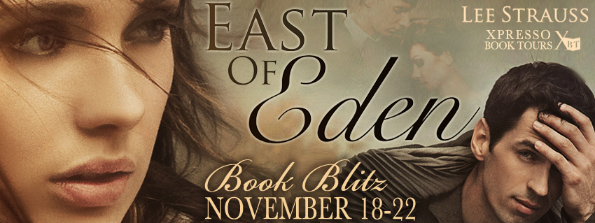 East Of Eden by Lee Strauss Blitz Post!!! & Giveaway