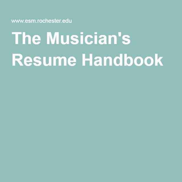 The Curriculum Vitae Handbook The Musician's Resume Handbook  Music Resources  Pinterest