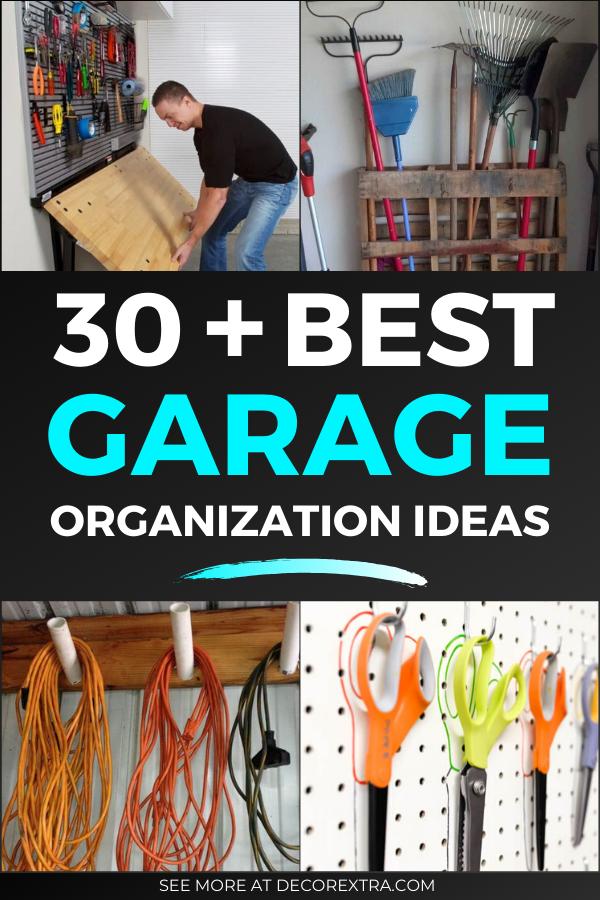 30 Best Garage Organization And Storage Ideas Tips And Diy Projects Garage Organization Garage Organization Diy Organization