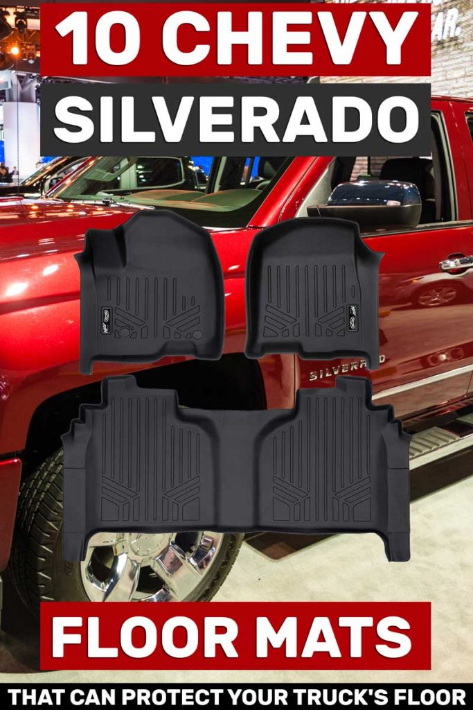 10 Chevy Silverado Floor Mats That Can Protect Your Truck S Floor