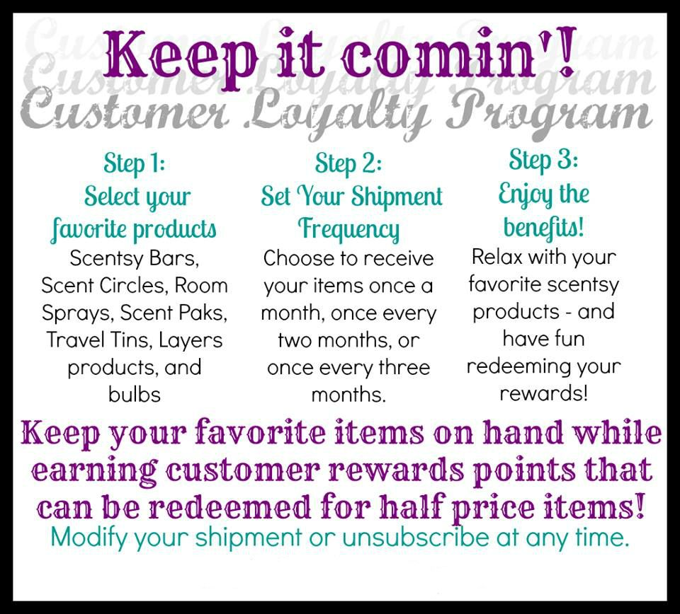 Did You Know That Scentsy Offers A Loyalty Program Get Great Rewards For Being Loyal Https Lindsy Sc Customer Loyalty Program Scentsy Loyalty Program