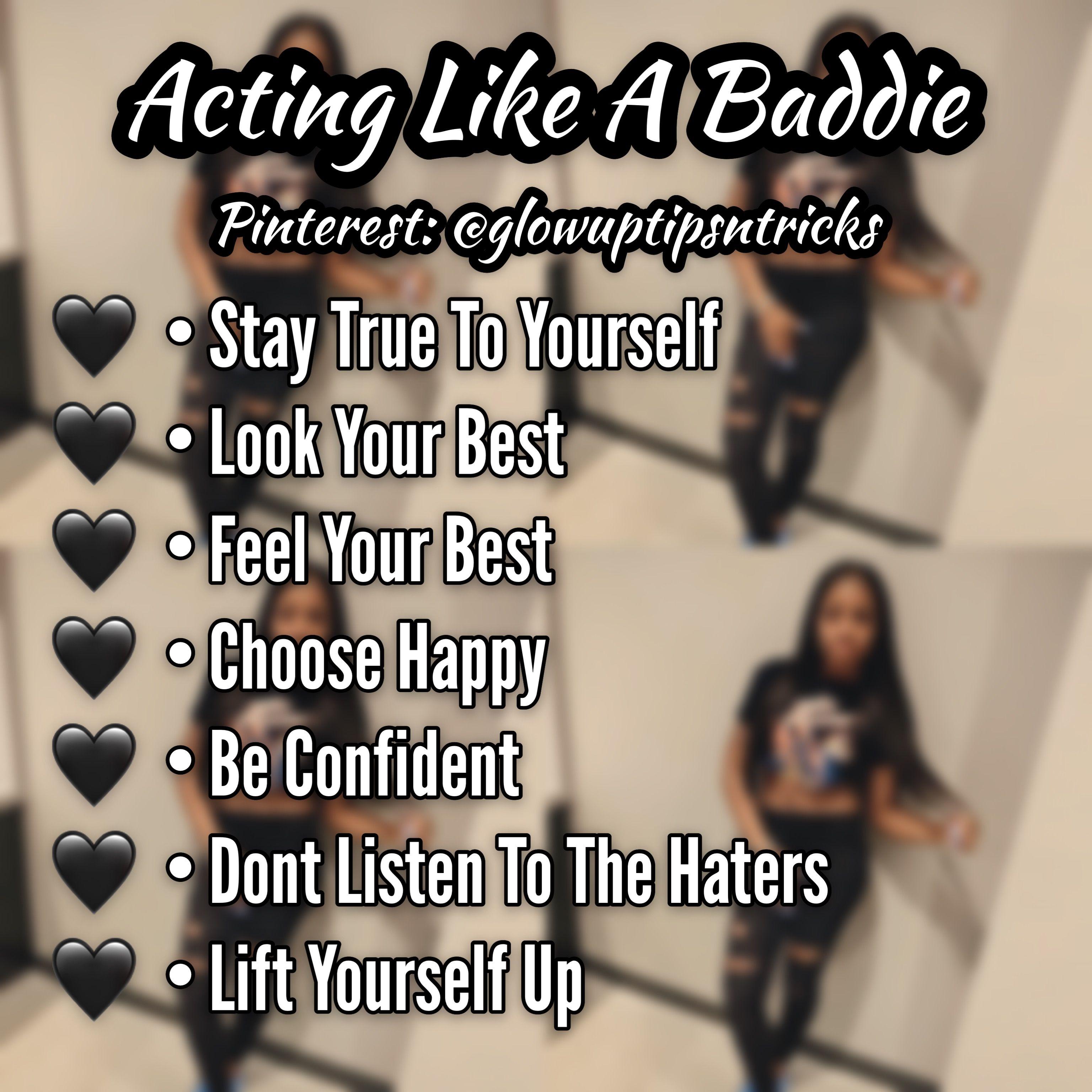Acting Like A Baddie Glowuptipsntricks Baddie Tips Glow Up Tips Hoe Tips