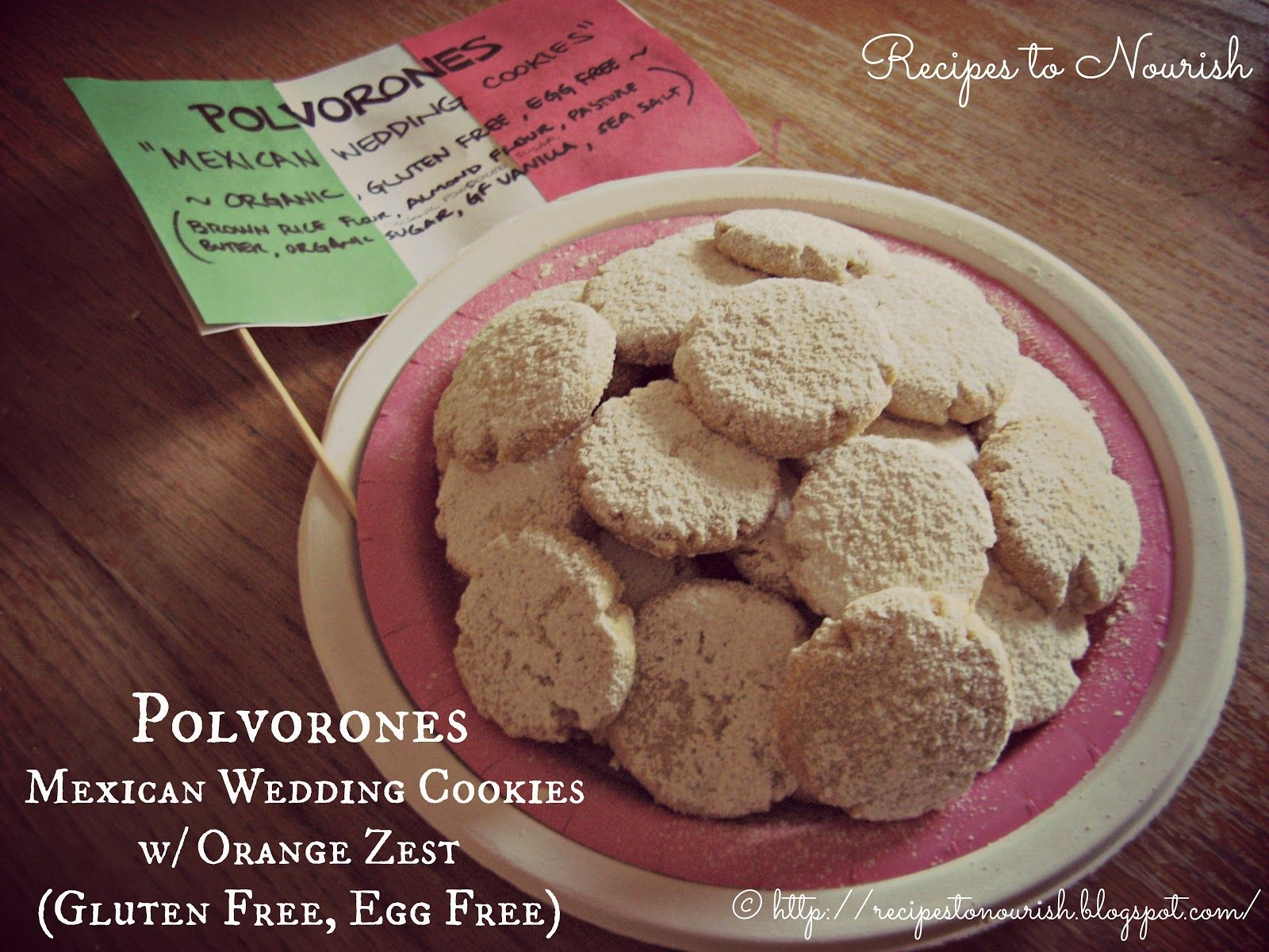 Polvorones Mexican Wedding Cookies w/ Orange Zest