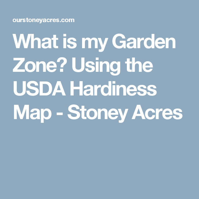 What Is My Garden Zone? Using The USDA Hardiness Map (With