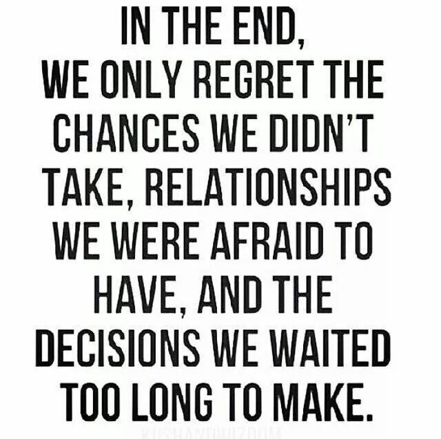 Regret Lack Of Action Relationship Quotes Quotes Chance