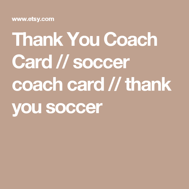 Thank You Coach Card  Soccer Coach Card  Thank You Soccer