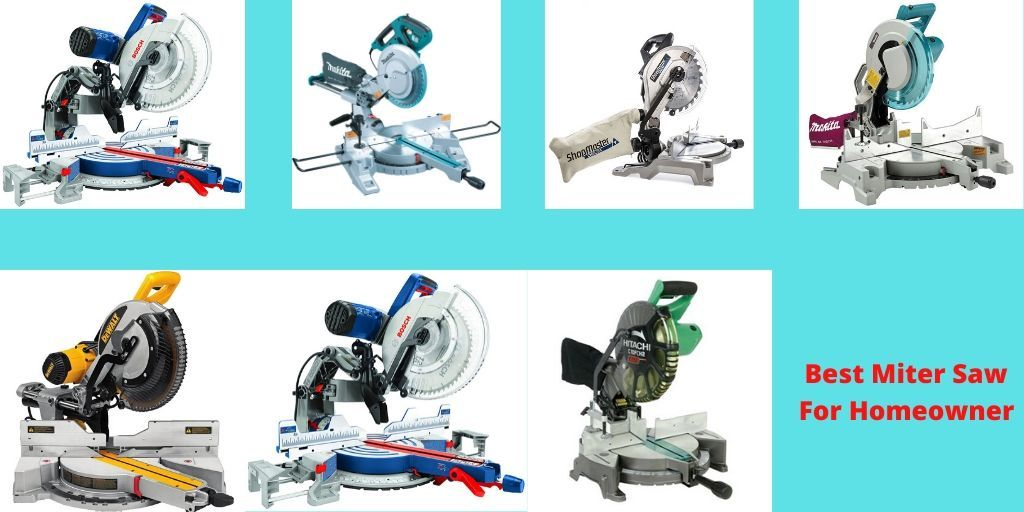 Best Miter Saw for Homeowner in 2020 Miter saw, Power