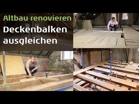altbau holzboden unebene holzdielen deckenbalken ausgleichen youtube diy boden verlegen. Black Bedroom Furniture Sets. Home Design Ideas
