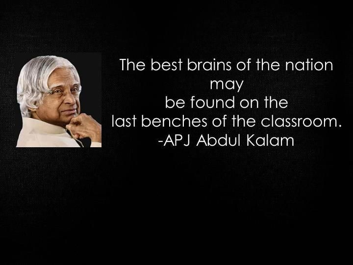 the genius can be found at back bench of the class Best
